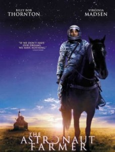 astronaut farmer movie billy bob thornton
